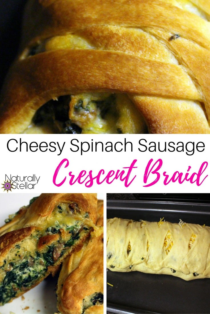 Cheesy Spinach Sausage Crescent Braid | Naturally Stellar