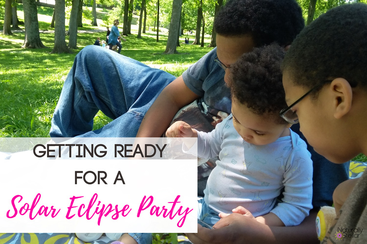 Solar Eclipse Party | Naturally Stellar