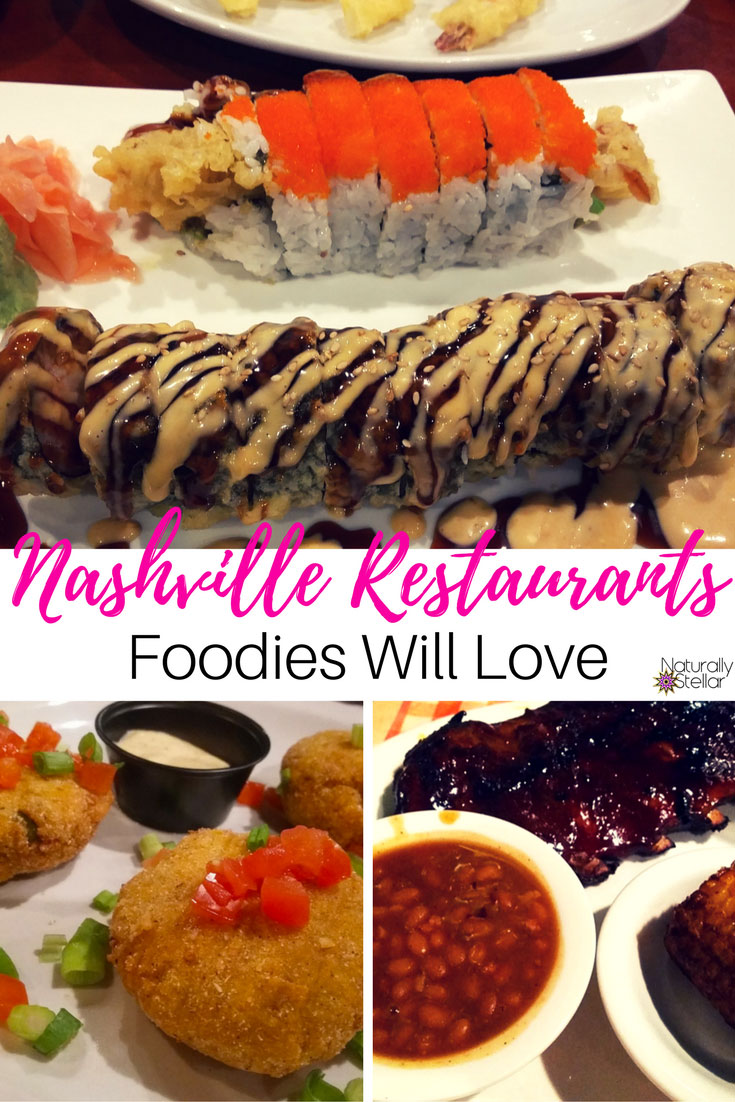 5 Unique Nashville Restaurants That Foodies Will Love | Naturally Stellar