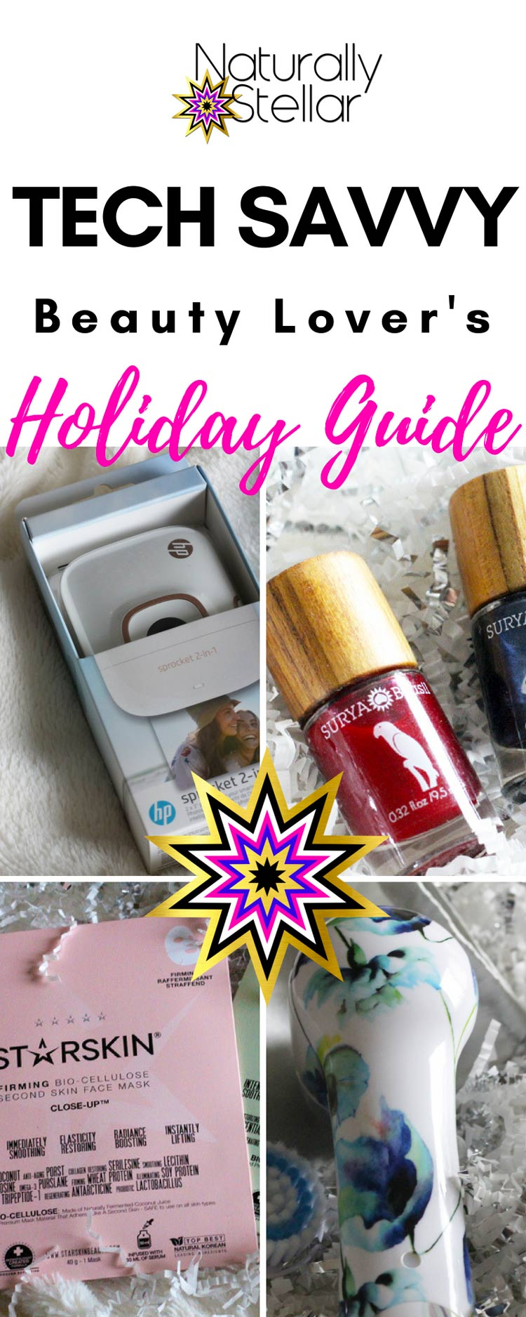 Tech Savvy Beauty Lovers Holiday Guide | Naturally Stellar