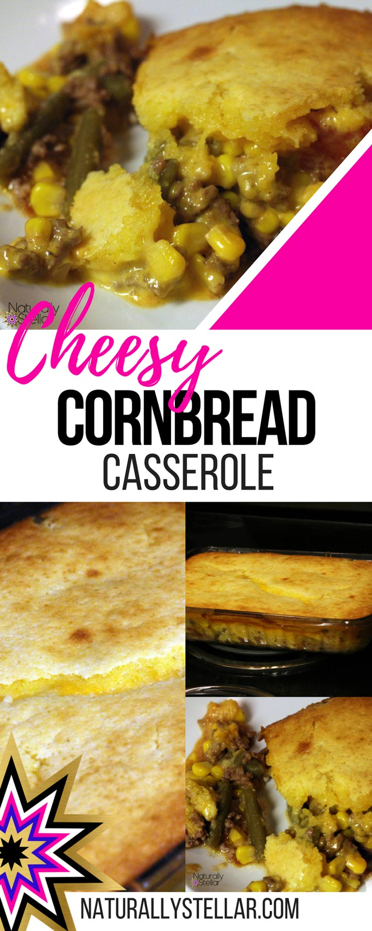 Cheesy Cornbread Casserole Recipe | Naturally Stellar
