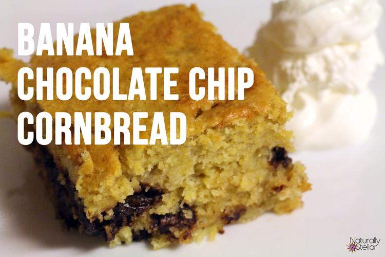 Banana Chocolate Chip Cornbread Recipe | Naturally Stellar