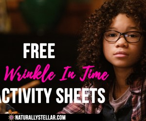 A Wrinkle In Time Movie - Activity Pages   Naturally Stellar