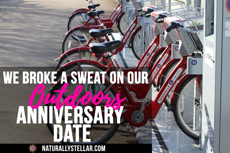 We Broke A Sweat On Our Outdoors Anniversary Date | Naturally Stellar