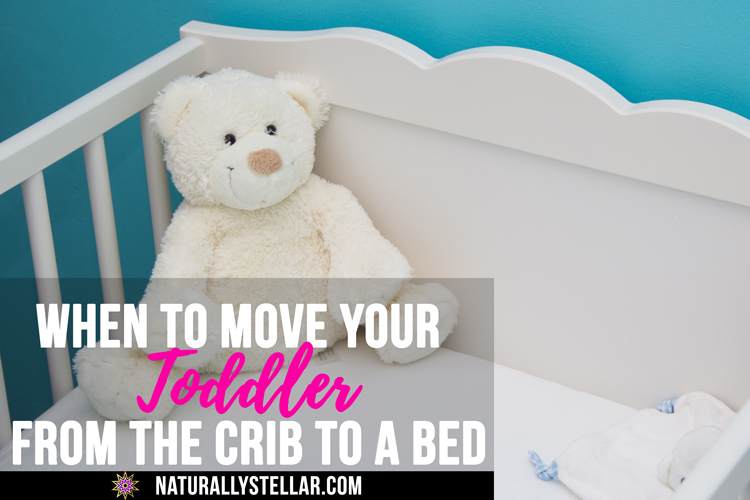 What Are The Signs? When Your Toddler Is Ready To Move From The Crib | Naturally Stellar