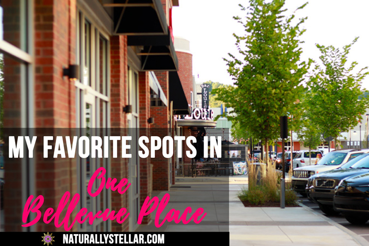 My favorite places at One Bellevue Place | Naturally Stellar