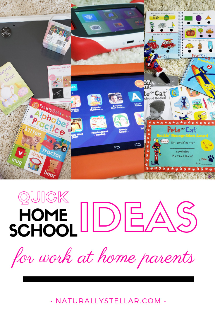 Quick Home School Ideas For Busy Work At Home Parents   Naturally Stellar