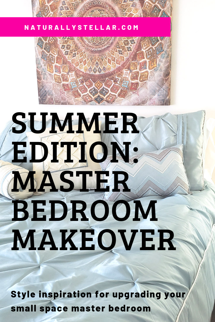 Summer Master Bedroom Makeover Mini Tour - Sponsored by Wayfair | Naturally Stellar