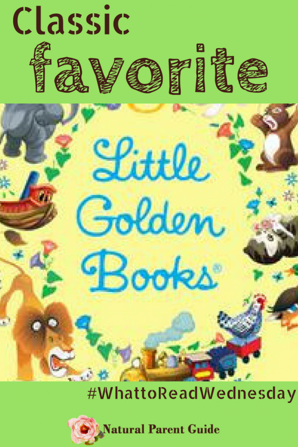 Favorite Classic Little Golden Books - Natural Parent Guide