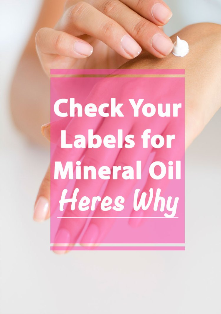 Is Mineral Oil Safe for Skin?