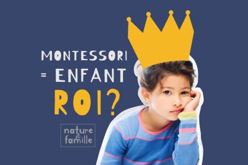 Education Montessori et enfants rois : vrai ou fausse idée ?