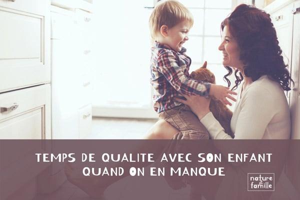 Du temps de qualité avec son enfant- Nature et famille