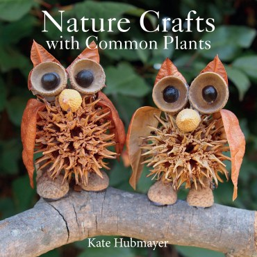 nature-crafts-with-common-plants-book-kate-hubmayer