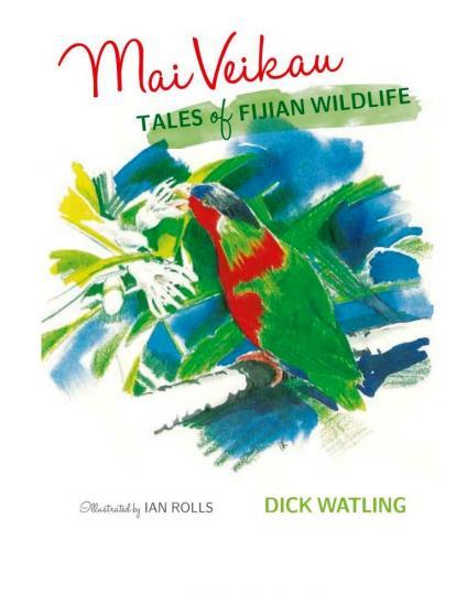 Mai Veikau: Tales of Fijian Wildlife