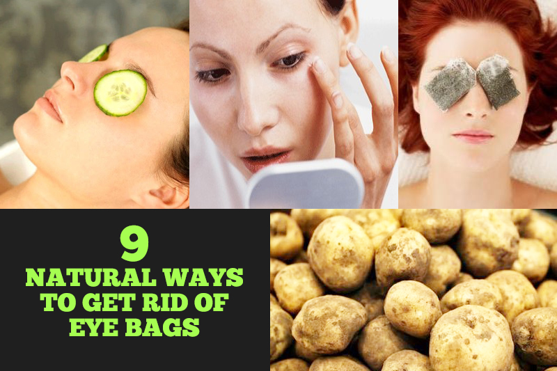 How To Get Rid Of Eye Bags Permanently Naturally
