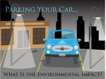 Parking Your Car – What Is the Environmental Impact?