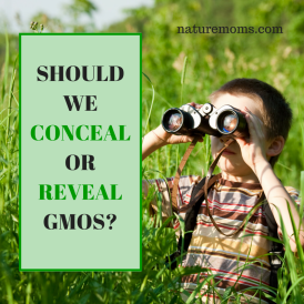 CONCEAL OR REVEAL GMOS