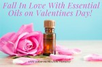 Reasons to Fall for Essential Oils on Valentines Day
