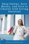 Shop Online, Save Money, and Give to Charity with Giving Assistant