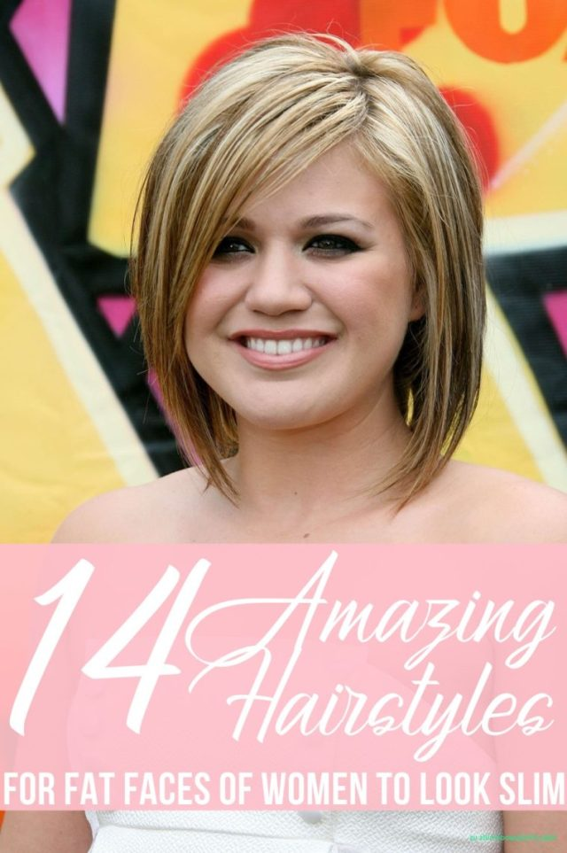 14 amazing hairstyles for fat faces of women to look slim