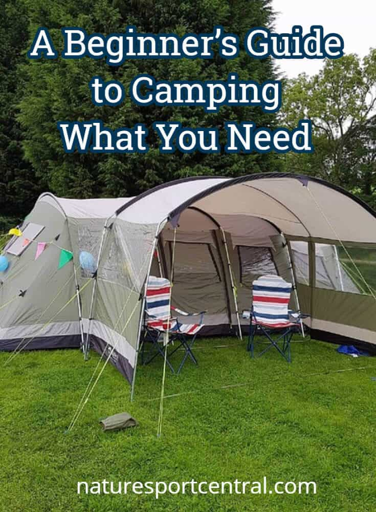 A Beginner's Guide to Camping – What You Need