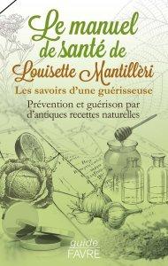 Le manuel santé de Louisette Mantilleri_Naturo-Passion