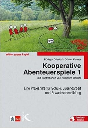 Kooperative Abenteuerspiele 1 - Rüdiger Gilsdorf, Günther Kistner