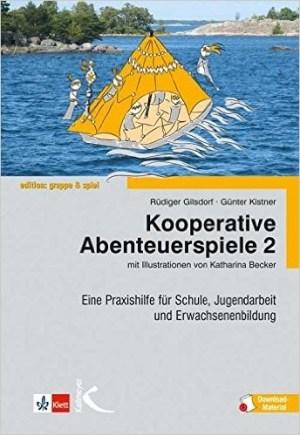 Kooperative Abenteuerspiele 2 - Rüdiger Gilsdorf, Günther Kistner