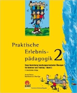 Praktische Erlebnispädagogik 2 - Anette Reiners