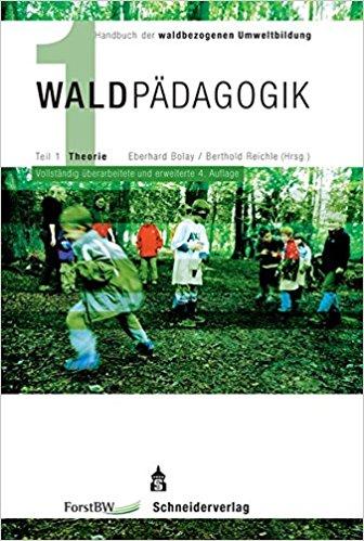 Waldpädagogik Band 1
