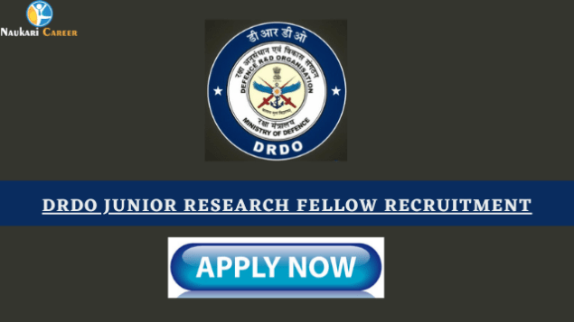 DRDO Junior Research Fellow Recruitment
