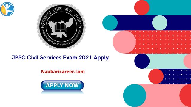 JPSC Civil Services Exam 2021
