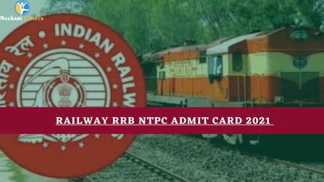 Railway RRB NTPC Admit card 2021
