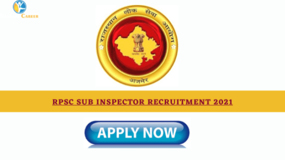 RPSC Sub Inspector Recruitment 2021