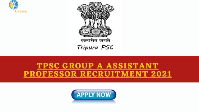TPSC Group A Assistant Professor Recruitment 2021