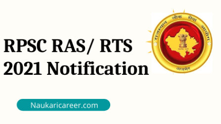 RPSC RAS/ RTS 2021 Notification out for 988 Vacancy