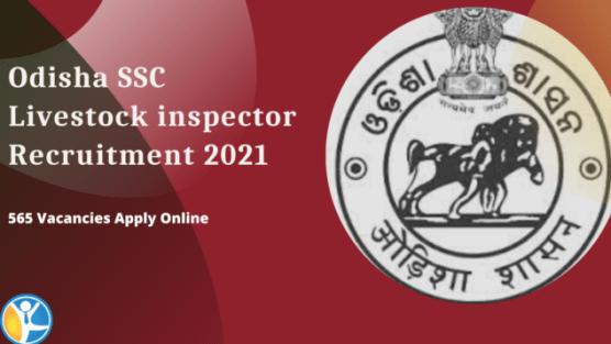 Odisha SSC Livestock inspector Recruitment 2021
