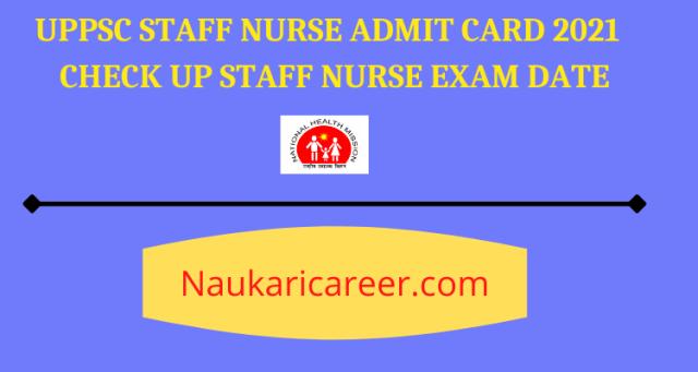 UPPSC Staff Nurse Admit Card 2021
