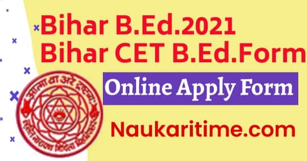 Bihar B.Ed. 2021 Application Form 2021