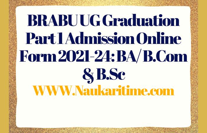 BRABU UG Graduation Part 1 Admission Online Form