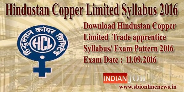Hindustan Copper Limited Syllabus 2016