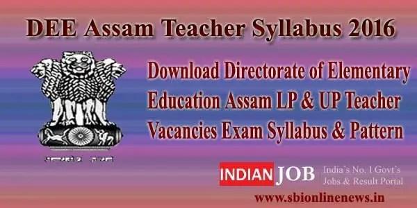 DEE Assam Teacher Syllabus 2016