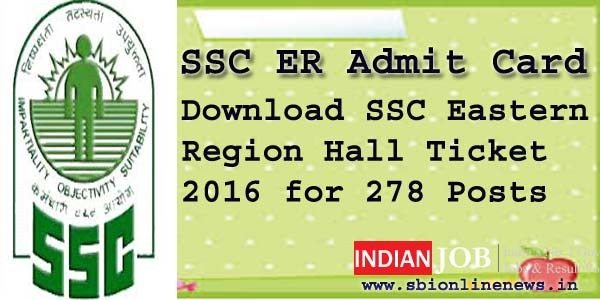 SSC Eastern Region Admit Card 2016