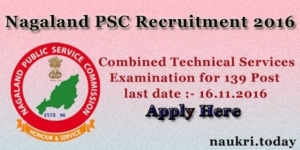 Nagaland PSC Recruitment 2016