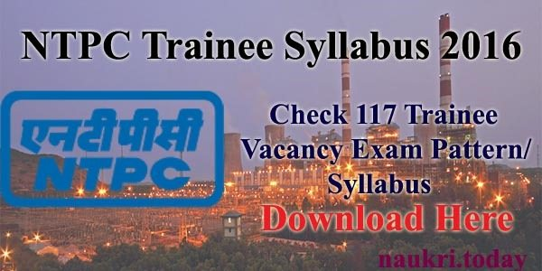 NTPC Trainee Syllabus 2016