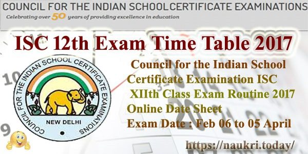 ISC 12th Exam Time Table 2017