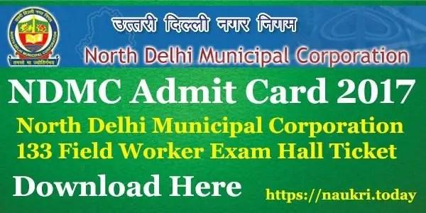 NDMC Admit Card 2017