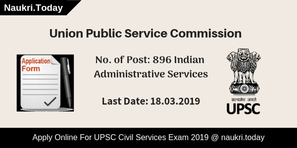 UPSC Civil Services Exam 2019 For 896 Post - UPSC IAS ...