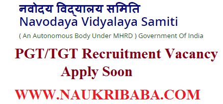 NAVODAYA VIDYALAYA PGT TGT RECRUITMENT VACANCY 2019 APPLY SOON