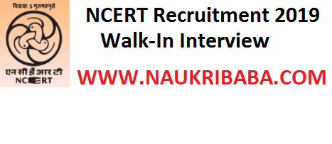 NCERT RECRUITMENT VACANCY 2019